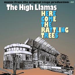 large_TheHighLlamas_HereComeTheRattlingTrees